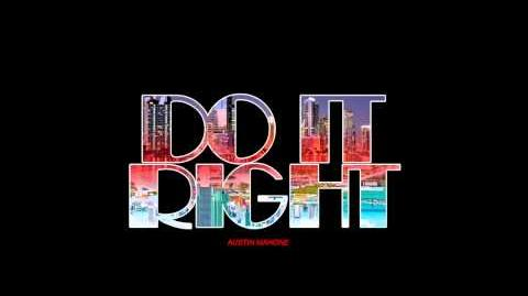 Austin Mahone ThisIsNotTheAlbum 4 - Do It Right (feat