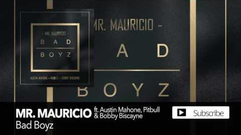 Mr. Mauricio - Bad Boyz ft