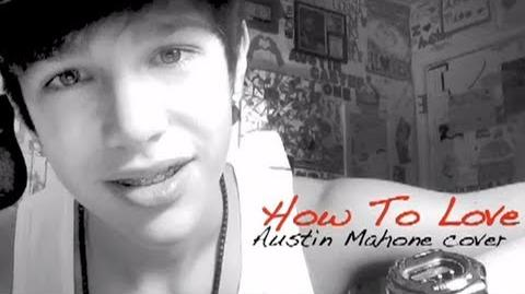 How to Love - Austin Mahone cover - Lil wayne - acoustic