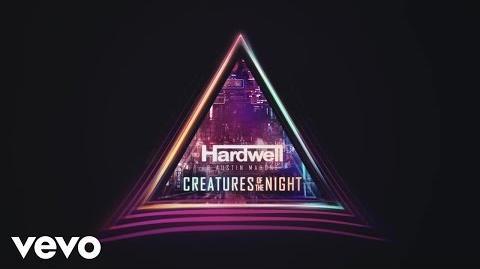 Hardwell, Austin Mahone - Creatures Of The Night (Lyric Video)