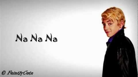 Ross Lynch - Na, Na, Na (The Vacation Song) - Lyrics