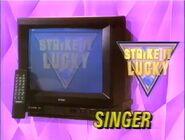 Strike it Lucky SingerTV