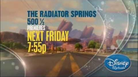 The Radiator Springs 500 ½ - Premiere - Friday at 7 55p