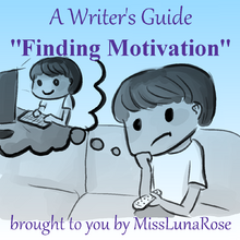 Finding Motivation by Autistic Writer MissLunaRose