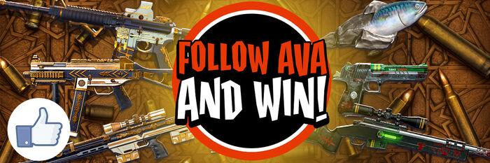 Follow AVA to Win!