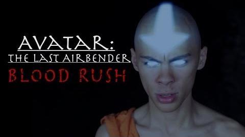 Avatar The Last Airbender Fan Film (Blood Rush)