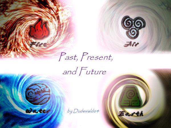 Fanon:Past, Present, and Future   Avatar Wiki   FANDOM