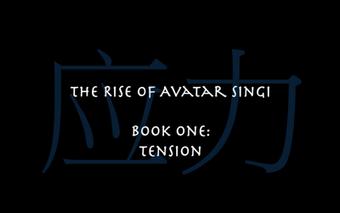 Fanon The Rise of Avatar Singi Avatar Wiki