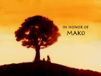 In Honor of Mako