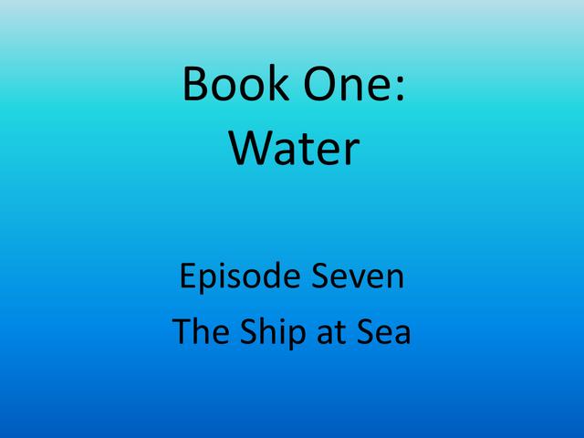 File:7 The Ship at Sea.png