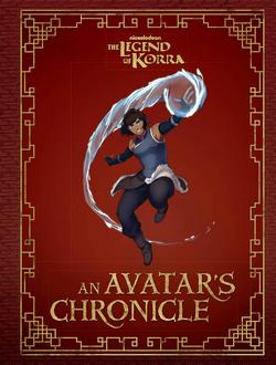The Legend of Korra An Avatar's Chronicle