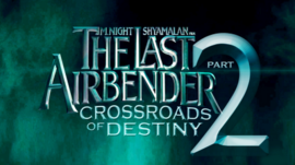 The Last Airbender Part 2