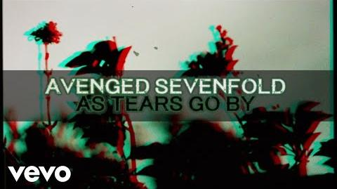 Avenged Sevenfold - As Tears Go By