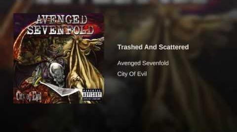 Trashed and Scattered
