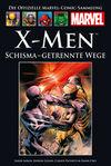 X-Men Schisma - Getrennte Wege