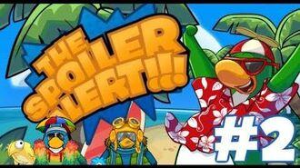 The Spoiler Alert - Episode 2 !!