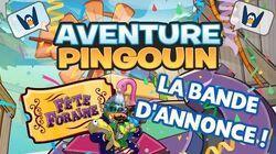 Aventure Pingouin Fête Foraine 2020 - Bande d'annonce!