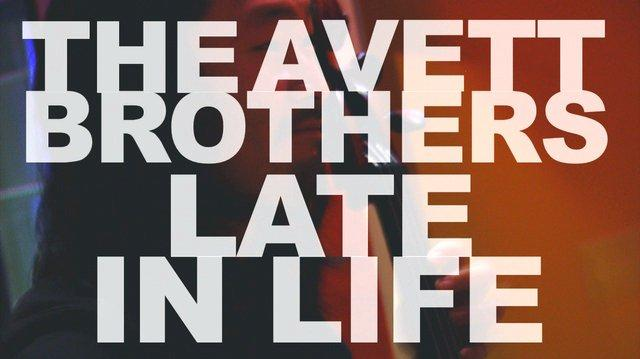 Late In Life - The Avett Brothers - December 2008