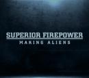 Superior Firepower: Making Aliens