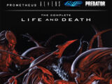 Aliens/Predator/Prometheus/AVP: The Complete Life and Death