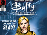 Buffy the Vampire Slayer: In Space No One Can Hear You Slay!