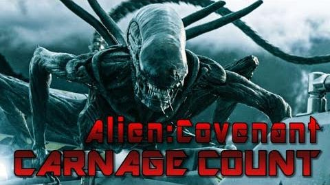 Alien Covenant (2017) Carnage Count