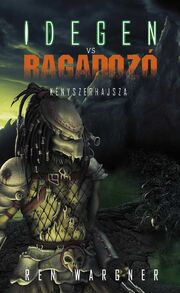 AVP2 Hungarian novel