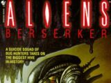 Aliens: Berserker (novel)