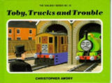 Toby, Trucks and Trouble