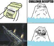 Challenge-accepted-meme-titanic