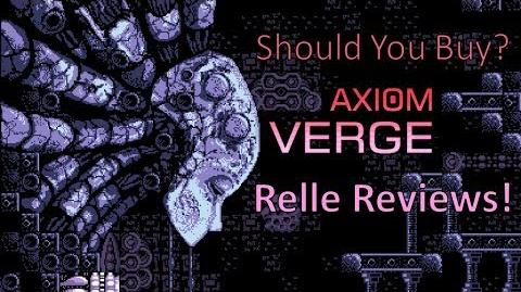 Should You Buy Axiom Verge? Relle Reviews!
