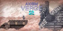 Axiom Verge 2 Banner