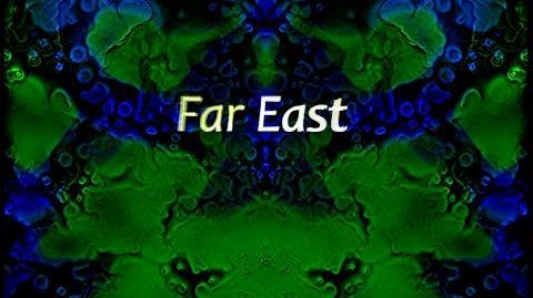 Far East- The Beginning