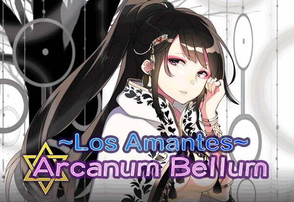 """""""Arcanum Bellum: Los Amantes"""""""