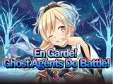 """""""¡En guardia! ¡Los Agentes de fantasmas se enfrentan! ~3~"""""""