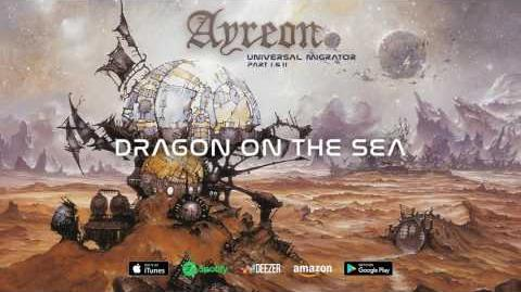 Ayreon - Dragon On The Sea (Universal Migrator Part 1&2) 2000
