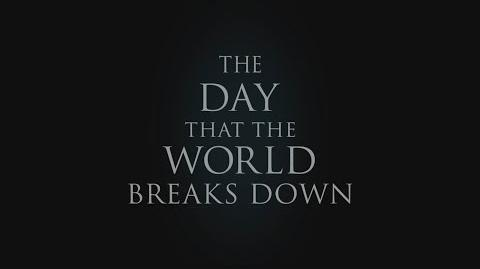 The Day The World Breaks Down