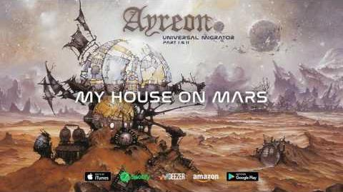 Ayreon - My House On Mars (Universal Migrator Part 1&2) 2000