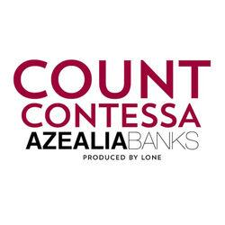 AZEALIA-BANKS-COUNT-CONTESSA