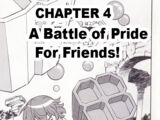 A Battle of Pride for Friends!
