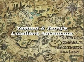 Yamato & Terry's Excellent Adventure