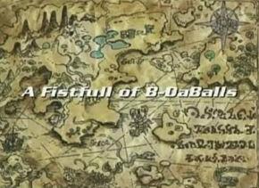 A Fistfull of B-DaBalls