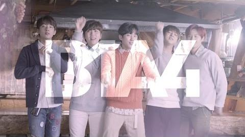 B1A4「You and I」 MV short ver.