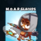 M.O.A.R. Glaives Thumbnail