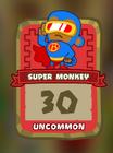 Uncommon Super Monkey