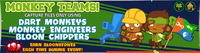 Monkey Teams with Dart Monkeys, Bloon Chippers and Monkey Engineers on mob