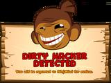 Dirty Hacker Detected