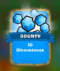 Bounty-30-Bloonstones