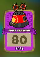 Rare Spike Factory
