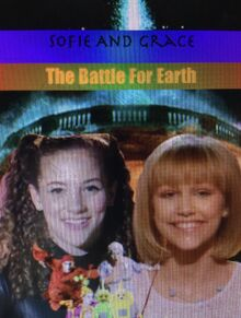 Sofie And Grace- The Battle For Earth Poster